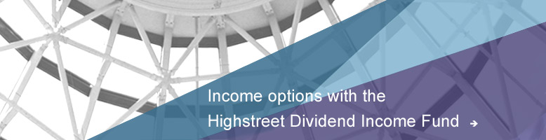 Income Options with the Highstreet Dividend Income Fund